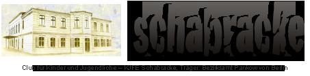 Club für Kinder und Jugendliche - KJFE Schabracke, Träger: Bezirksamt Pankow von Berlin